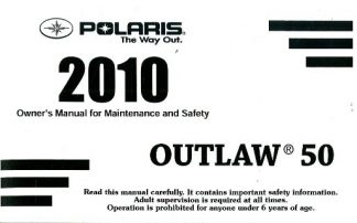 Official 2010 Polaris Outlaw 50 Factory Owners Manual