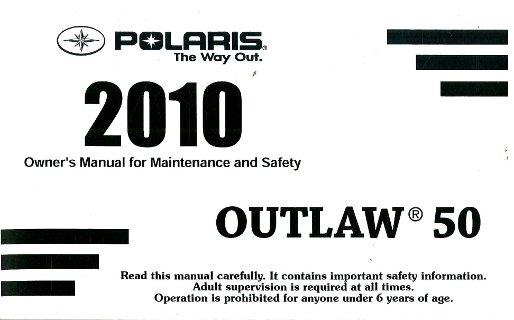 2010 polaris outlaw 50 atv owners manual rh repairmanual com Polaris Predator 50 2015 polaris outlaw 50 owners manual