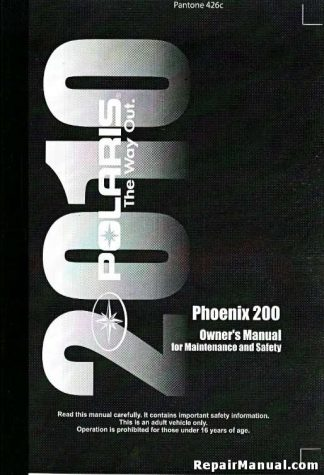 Official 2010 Polaris Phoenix 200 Factory Owners Manual