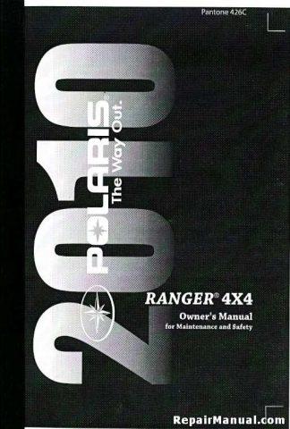Official 2010 Polaris Ranger 4X4 500 EFI Factory Owners Manual