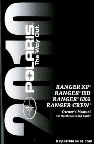Official 2010 Polaris Ranger 800 4x4 6x6 XP Factory Owners Manual