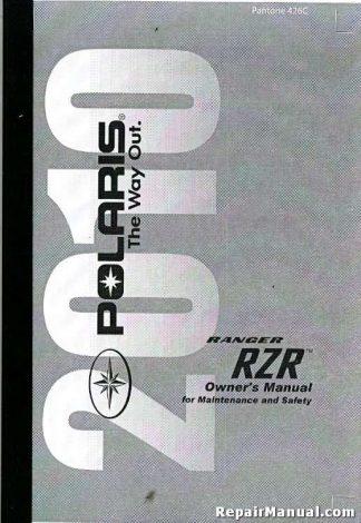 Official 2010 Polaris Ranger RAZR 800 EFI Factory Owners Manual