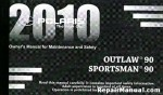 Official 2010 Polaris Sportsman 90 Outlaw 90 Factory Owners Manual