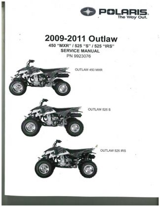 Official 2011 Polaris Outlaw 450S 525S And 525 IRS Factory Service Manual