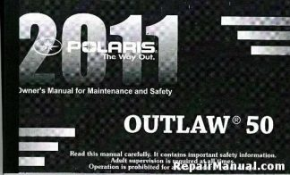 Official 2011 Polaris Outlaw 50 Owners Manual
