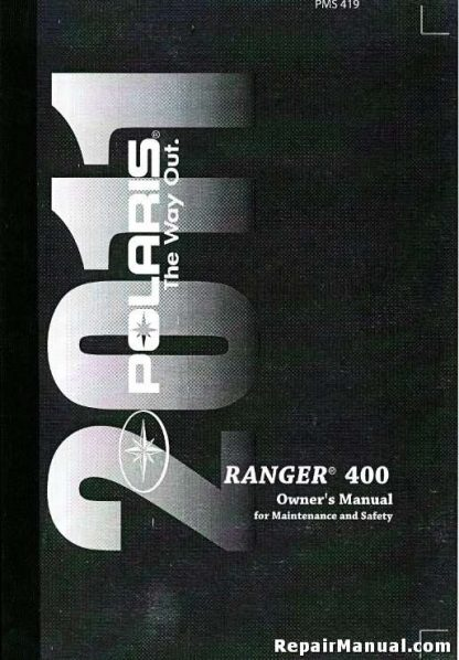 Official 2011 Polaris Ranger 400 HO Owners Manual