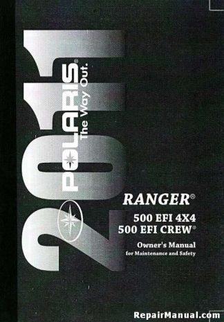 Official 2011 Polaris Ranger 4x4 500 EFI Owners Manual