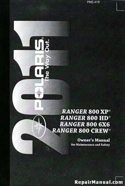 Official 2011 Polaris Ranger 4x4 Owners Manual
