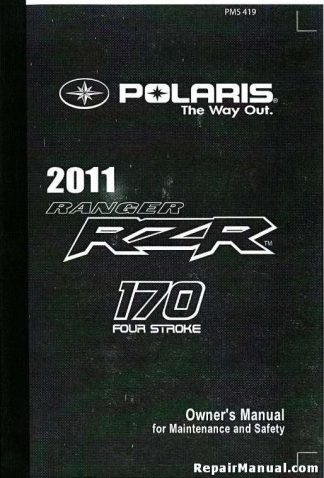 Official 2011 Polaris Ranger RZR 170 Owners Manual