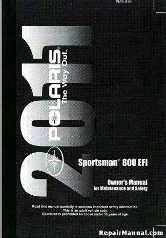 Official 2011 Polaris Sportsman 800 EFI Owners Manual
