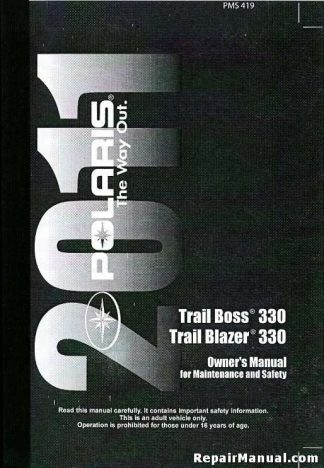 Official 2011 Polaris Trail Boss 330 And Trail Blazer 330 Owners Manual