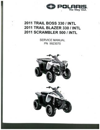 Official 2011 Polaris Trail Boss 330 Trail Blazer 330 And Scrambler 500 4X4 Factory Service Manual