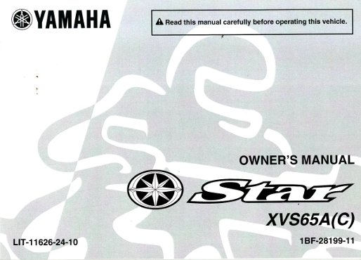 2011 yamaha xvs65ab and xvs65acb v star motorcycle owners manual rh repairmanual com yamaha v star 250 owners manual 2009 yamaha v star 250 owners manual 2009