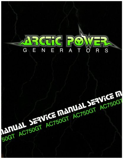 Official Arctic Cat 750GT Generator Shop Manual