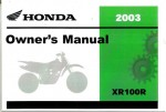 Official Honda 2003 XR100R Motorcycle Owners Manual