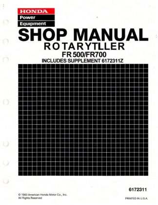 Official Honda FR500 And FR700 Tiller Shop Manual