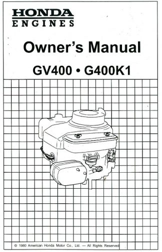 Official Honda GV400 G400K1 Engine Owners Manual