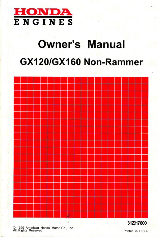 Honda GX120 NON-RAMMER GX160 NON-RAMMER Engine Owners Manual