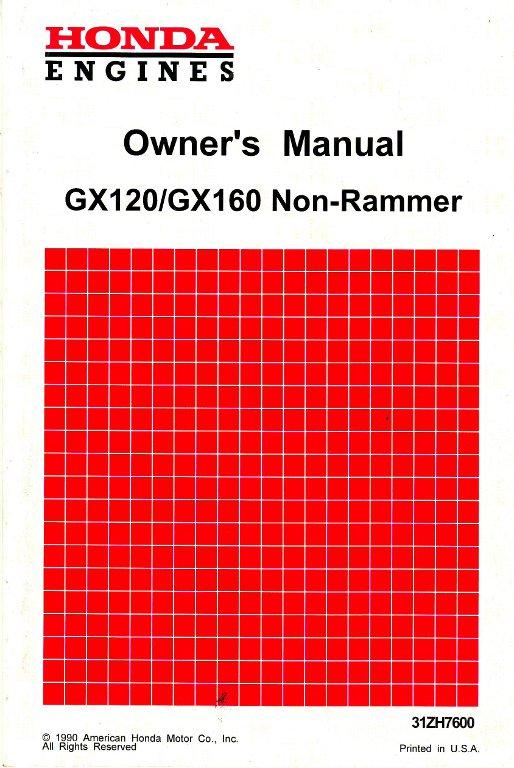 Honda gx120 non-rammer gx160 non-rammer gx200 engine owners manual.