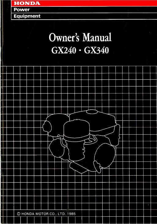 Honda GX240 GX270 Gasoline Fueled GX340 Engine Owners Manual
