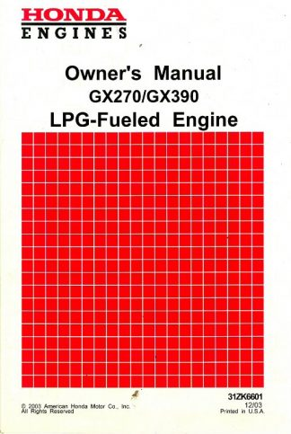 Official Honda GX270 Propane Fueled GX390 Propane Fueled Engine Owners Manual