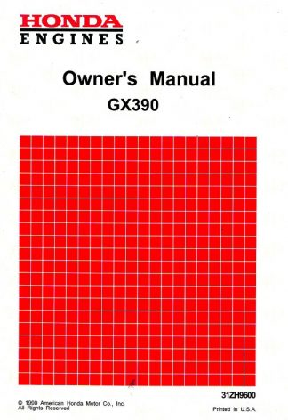 Official Honda GX390 Gasoline Fueled Engine Owners Manual