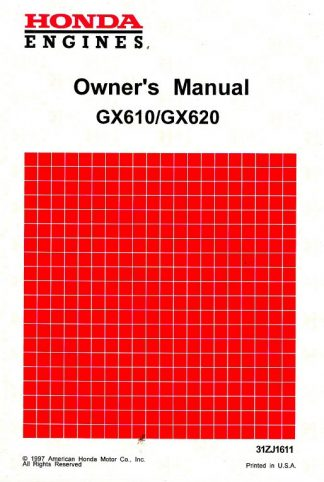 Official Honda GX610 Gasoline Fueled GX620 Gasoline Fueled Engine Owners Manual