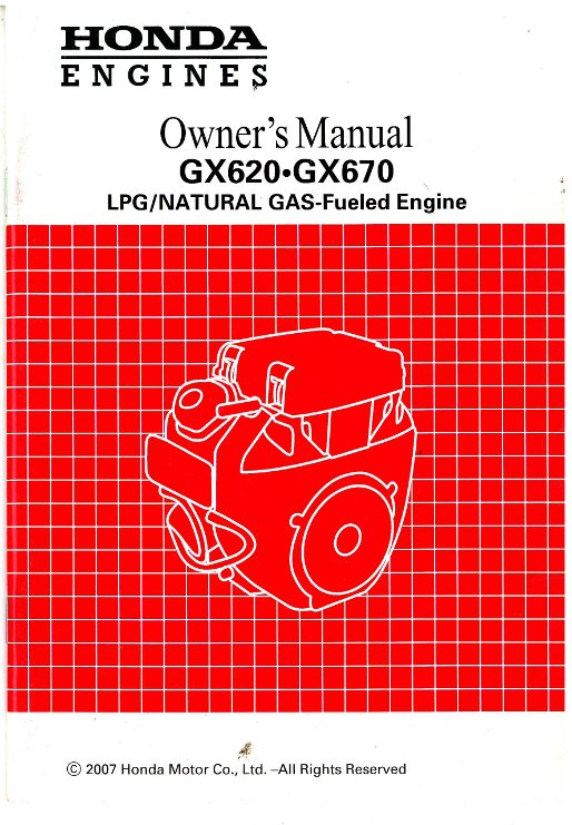 Honda GX620 Dual Fuel GX670 Dual Fuel Engine Owners Manual