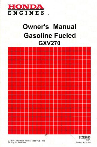 Official Honda GXV270 Gasoline Fueled Engine Owners Manual