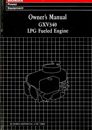 Official Honda GXV340 Propane Fueled Engine Owners Manual