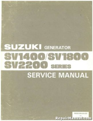 Official SV1400 SV1800 SV2200 Suzuki Generator Service Manual