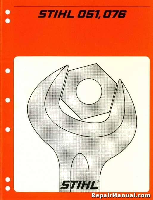 Stihl 050 051 075 076 Chain Saw Service Manual
