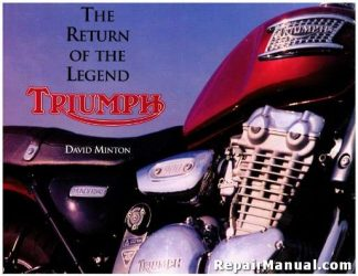 The Return Of The Legend Triumph Motorcycles By David Minton Used