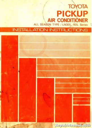 Toyota Pickup Air Conditioner All Season Type LN30L 40L Series Installation Manual