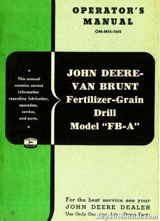 John Deere Van Brunt Model FB-A Fertilizer Grain Drill Operators Manual