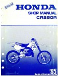 Official 1982-1985 Honda CR250R Factory Service Manual