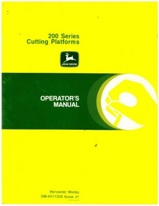 Used Official John Deere 200 Series Cutting Platforms Factory Operators Manual