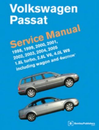 Volkswagen Passat Service Manual 1998-2005 18L turbo 28L V6 40L W8 including wagon 4MOTION