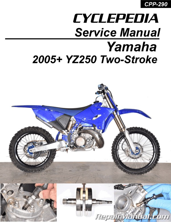 Yamaha YZ250 2 Stroke Cyclepedia Printed Motorcycle Service Manual 2005 2019